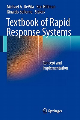 Textbook of Rapid Response Systems By Devita, Michael A. (EDT)/ Hillman, Ken (EDT)/ Bellomo, Rinaldo (EDT)