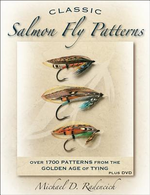 Classic Salmon Fly Patterns By Radencich, Michael D.