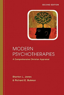 Modern Psychotherapies By Jones, Stanton L.